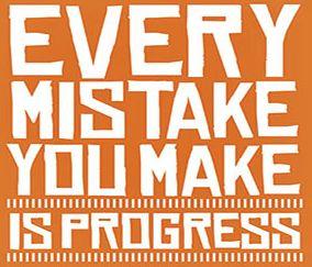 mistakes are progress