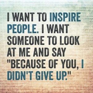 inspire & Don't give up